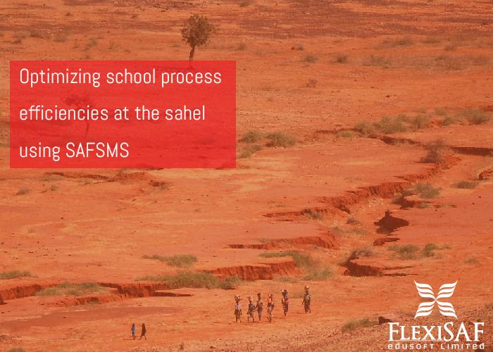 Optimizing school process efficiencies at the Sahel using SAFSMS