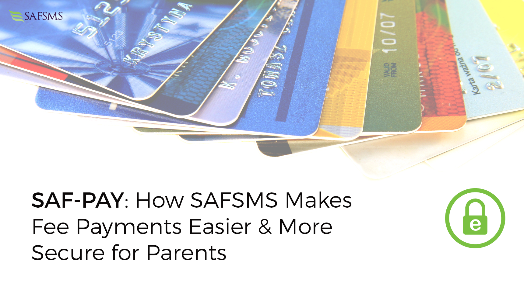SAF-PAY: How SAFSMS Makes Fee Payments Easier & More Secure for Parents