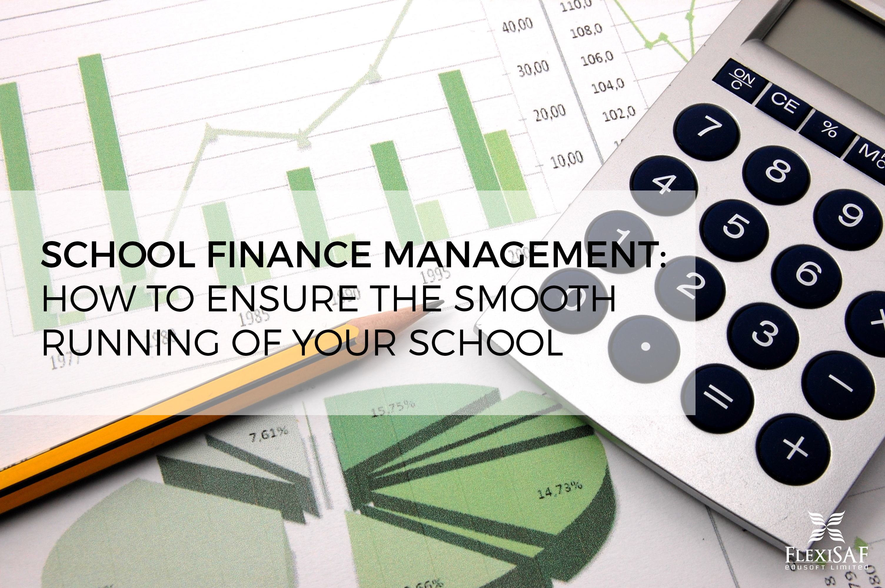 School Finance Management: How to Ensure Smooth Running of Your School