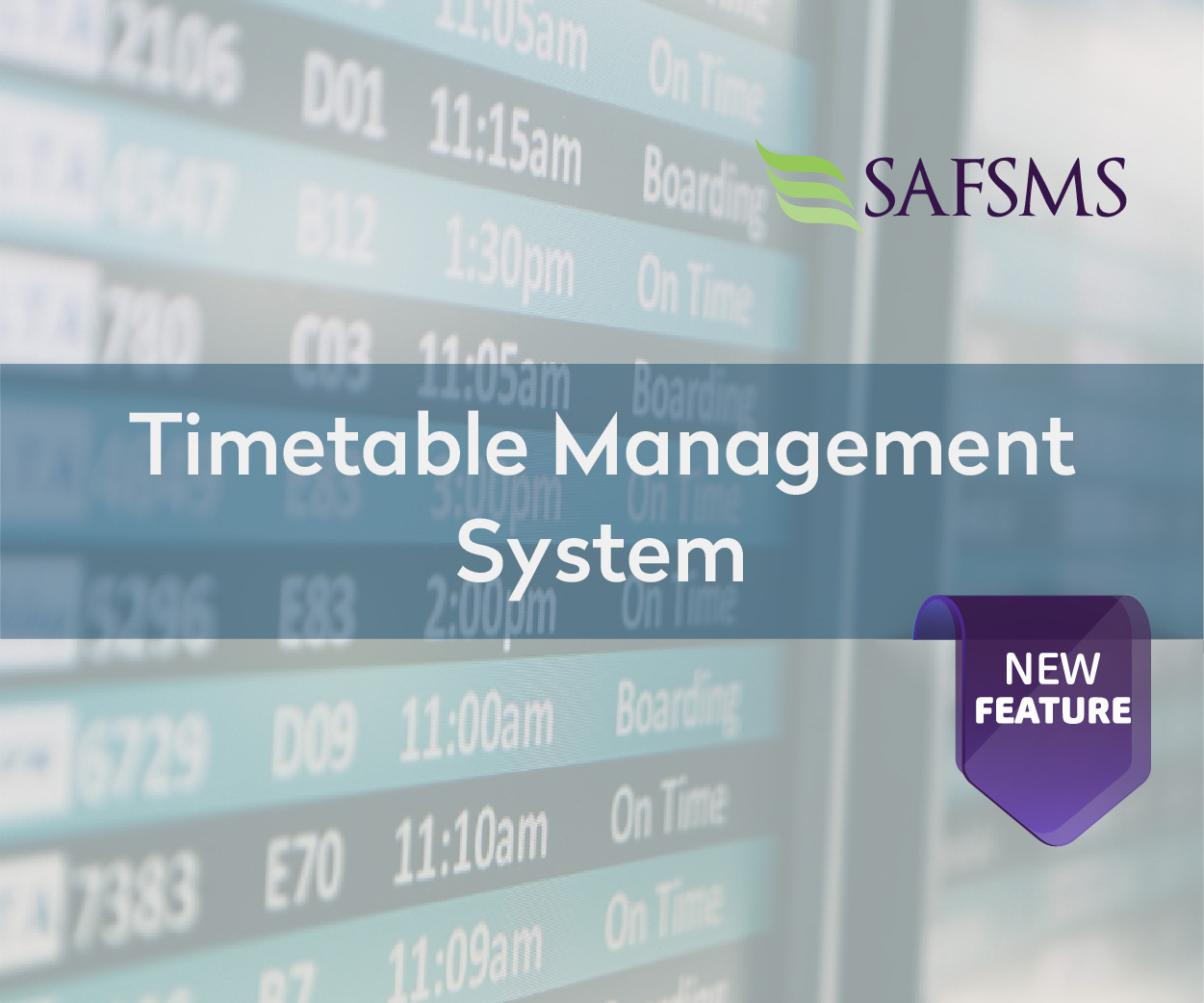 Introducing SAFSMS Timetable Feature