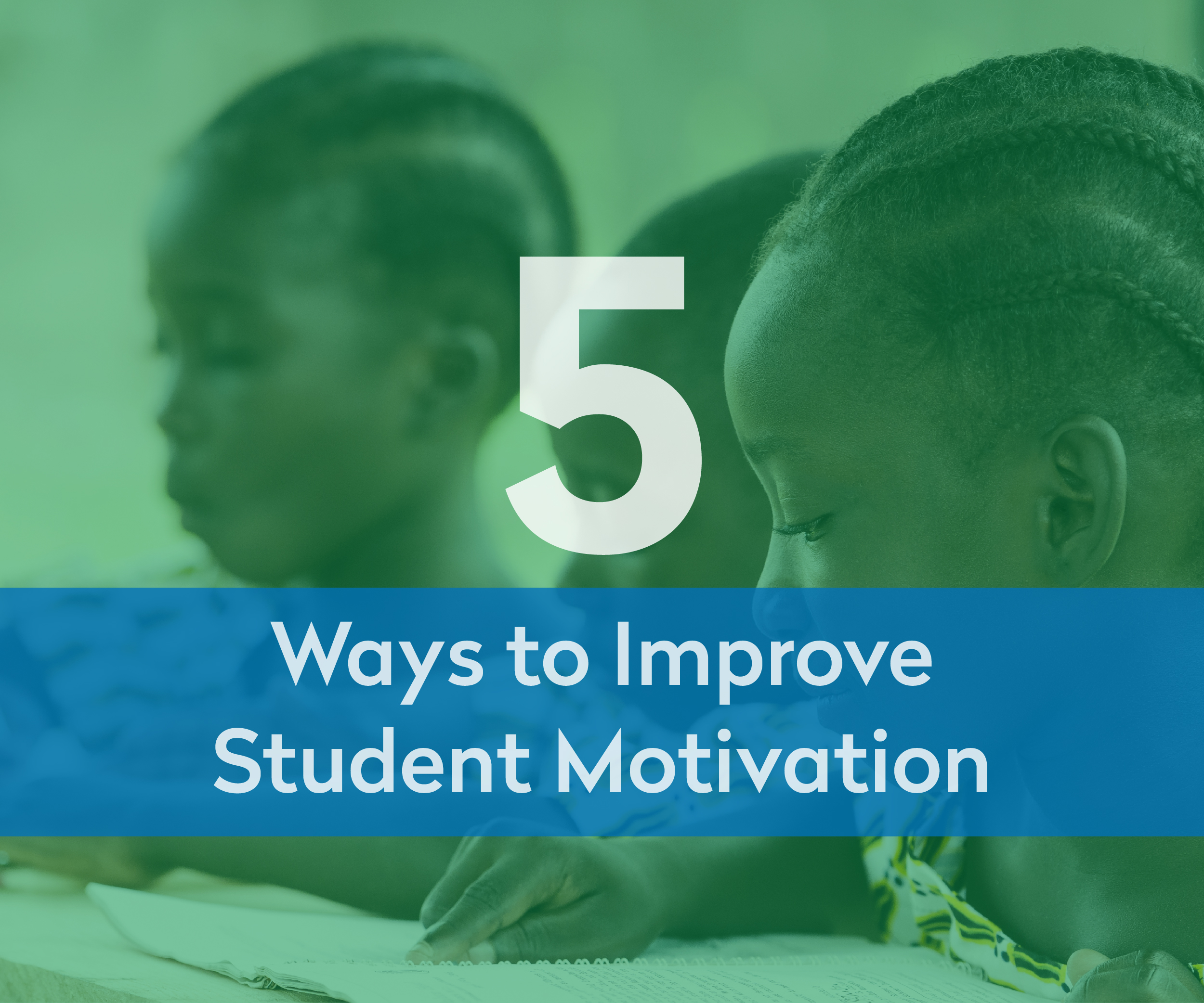 5 Ways to Improve Student's Motivation