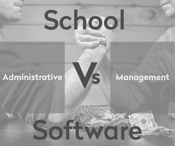 The Difference Between School Management Software vs School Administration Software