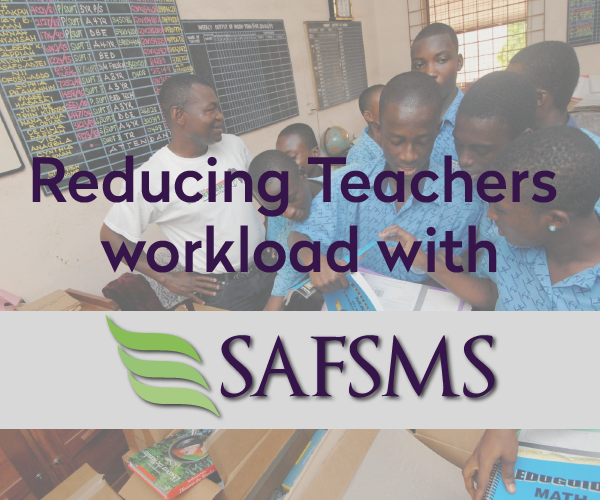 Reducing Teachers Workload with SAFSMS