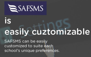SAFSMS is customizable