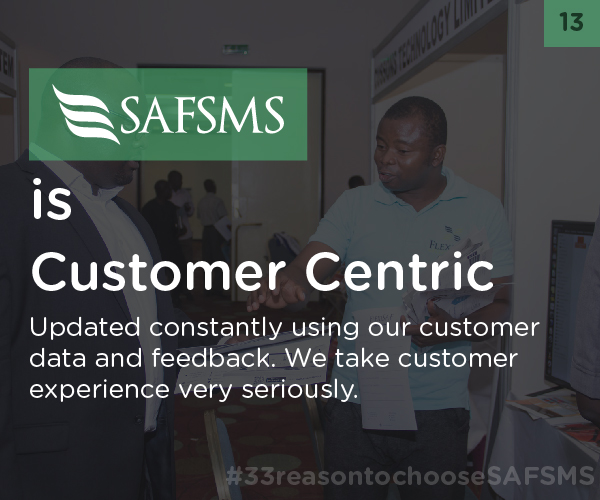 SAFSMS is Customer-Centric