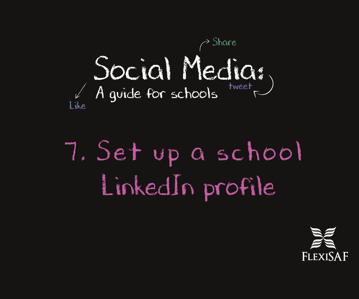 7. Set up a School Linkedin Profile
