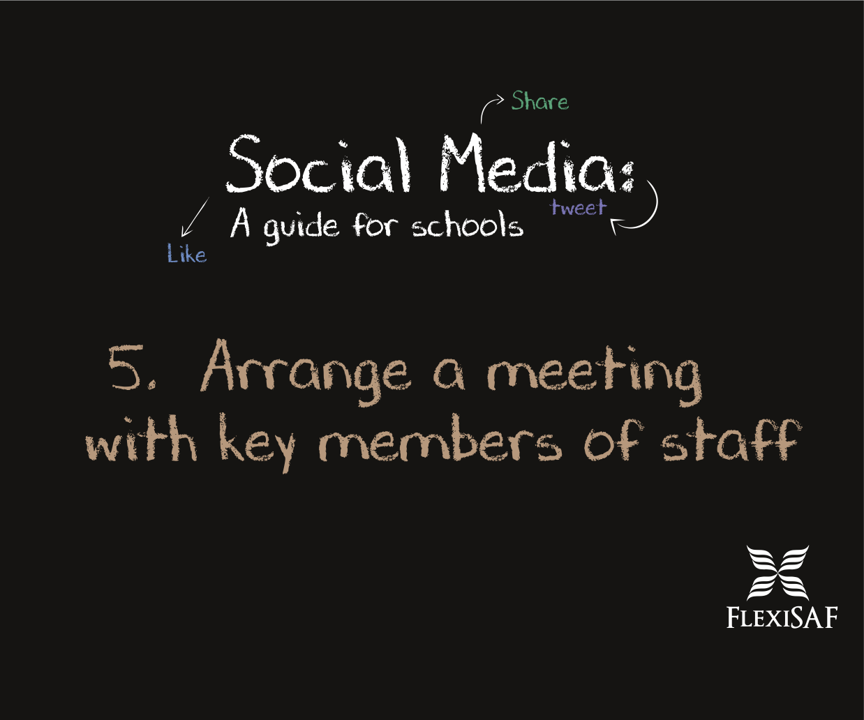 Arrange a Meeting with Key Members of Staff
