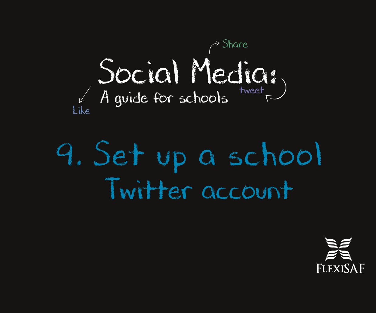 9. Set up a School Twitter Account