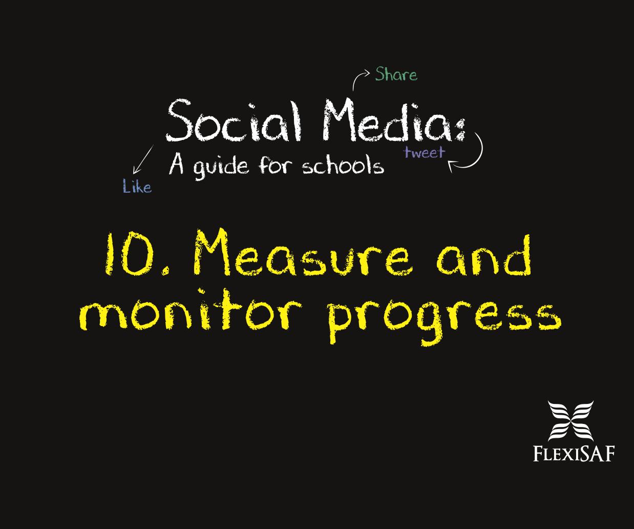 10. Measure and monitor progress