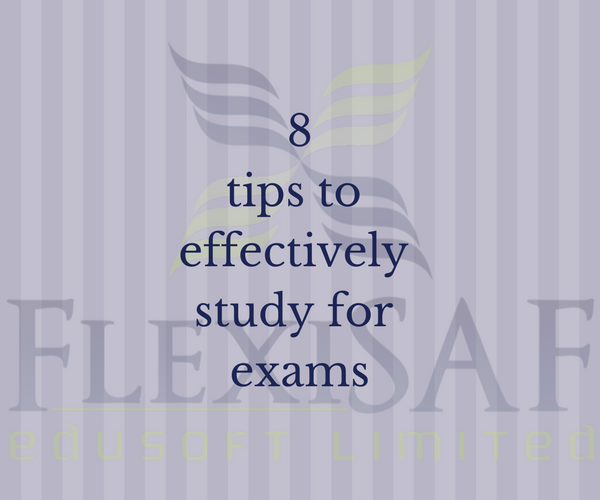 8 Tips to Effectively Prepare for Exams