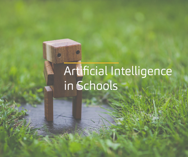 Artificial Intelligence in Schools