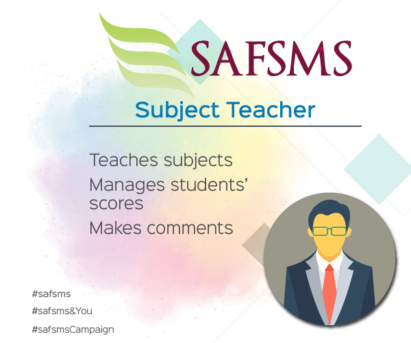 SAFSMS&You: Subject Teacher