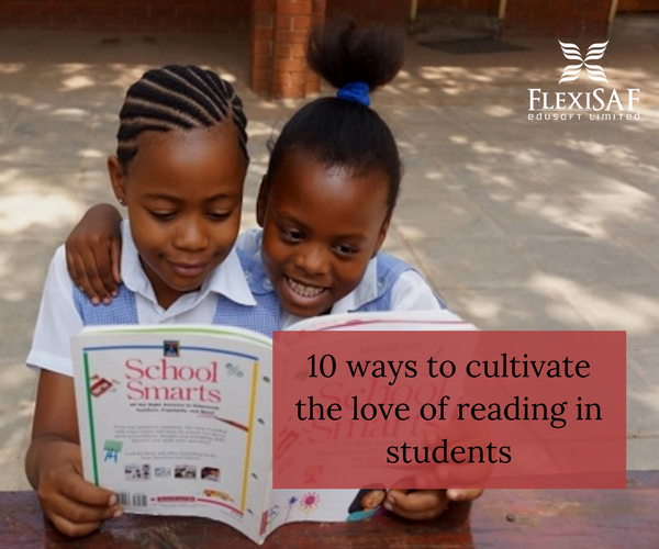 10 Ways to Cultivate the Love of reading in Students