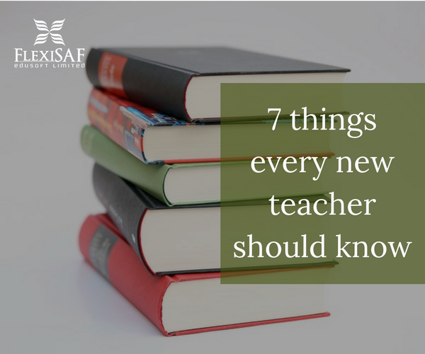 Tips for New Teachers: 7 Things New Teachers Should Know