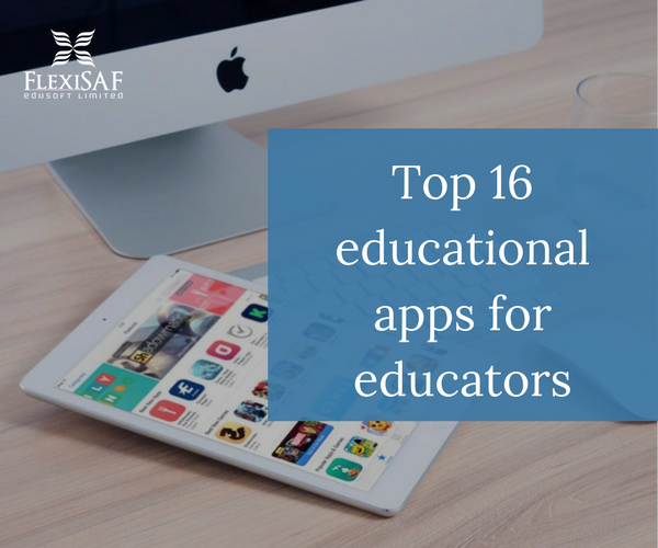 16 Best Educational Apps for Educators and Students