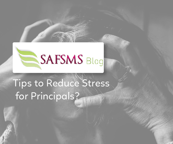 Tips to Reduce Stress for Principals