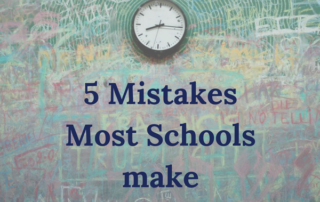 5 mistakes most schools make