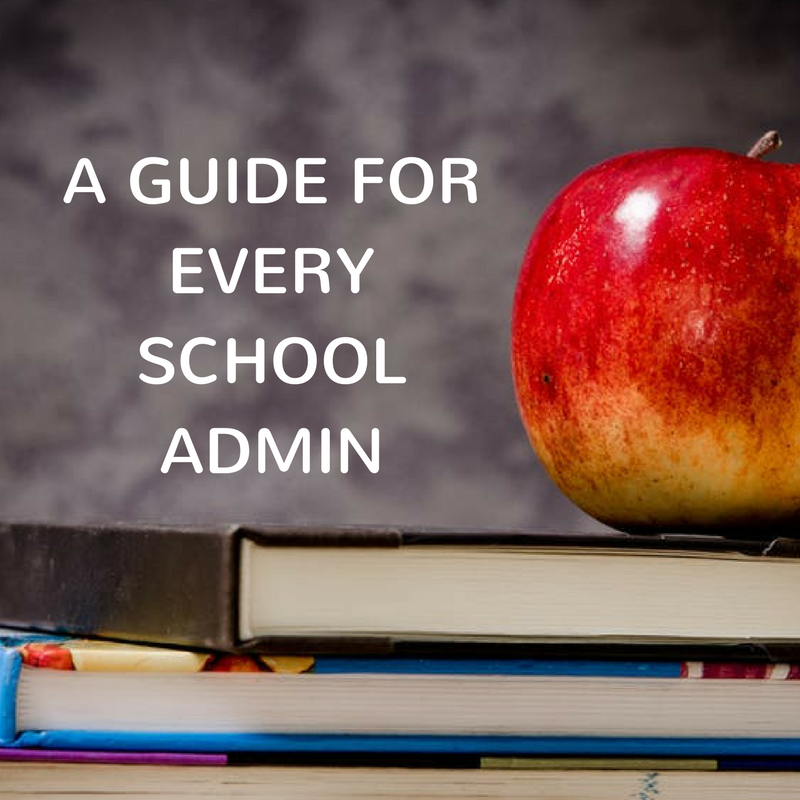 The Ultimate school management guide for school admin