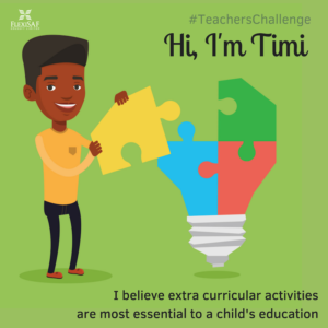 Timi is an advocate for extra curricular activities
